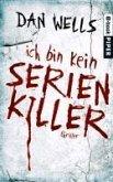 Ich bin kein Serienkiller / John Cleaver Bd.1 (eBook, ePUB)