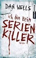 Ich bin kein Serienkiller / John Cleaver Bd.1 (eBook, ePUB) - Wells, Dan