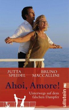 Ahoi, amore! (eBook, ePUB) - Speidel, Jutta; Maccallini, Bruno