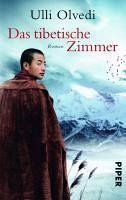 Das tibetische Zimmer (eBook, ePUB) - Olvedi, Ulli