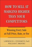 How to Sell at Margins Higher Than Your Competitors (eBook, ePUB)