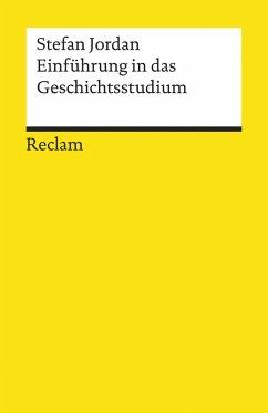 Einführung in das Geschichtsstudium (eBook, PDF) - Jordan, Stefan