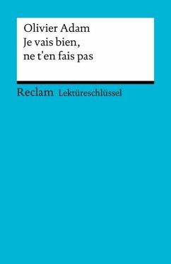 Lektüreschlüssel. Olivier Adam: Je vais bien, ne t´en fais pas (eBook, PDF)
