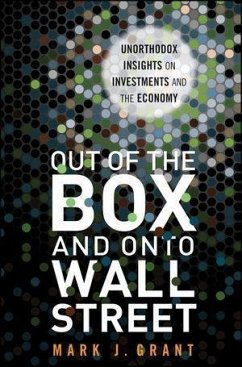 Out of the Box and onto Wall Street (eBook, PDF) - Grant, Mark