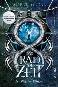 Der Weg der Klingen / Das Rad der Zeit. Das Original Bd.8 (eBook, ePUB) - Jordan, Robert