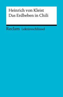 Lektüreschlüssel. Heinrich von Kleist: Das Erdbeben in Chili (eBook, PDF) - Gröble, Susanne