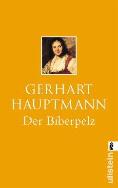 Der Biberpelz (eBook, ePUB) - Hauptmann, Gerhart