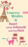 Daniel und die Sehnsucht nach dem Glück (eBook, ePUB)