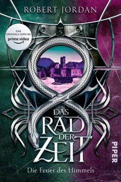 Die Feuer des Himmels / Das Rad der Zeit. Das Original Bd.5 (eBook, ePUB) - Jordan, Robert