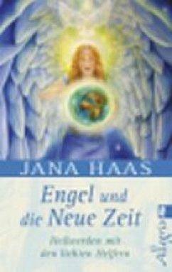 Engel und die neue Zeit (eBook, ePUB) - Haas, Jana
