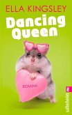 Dancing Queen (eBook, ePUB)