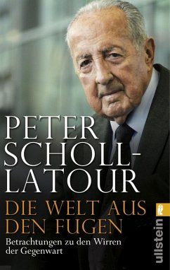 Die Welt aus den Fugen (eBook, ePUB) - Scholl-Latour, Peter