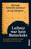 Leibniz war kein Butterkeks (eBook, ePUB)
