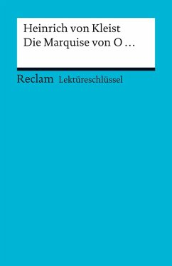 Lektüreschlüssel. Heinrich von Kleist: Die Marquise von O... (eBook, PDF) - Ogan, Bernd
