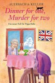 Dinner for one, Murder for two / Pippa Bolle Bd.2 (eBook, ePUB)