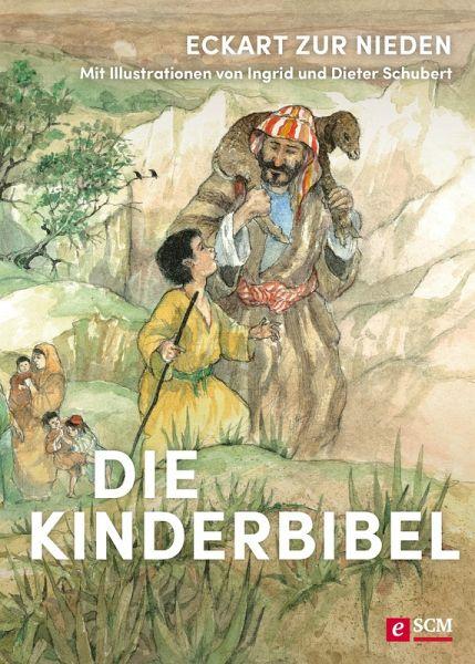 Die Kinderbibel (eBook, ePUB) - Nieden, Eckart zur