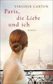 Paris, die Liebe und ich (eBook, ePUB)