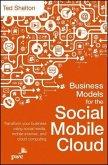 Business Models for the Social Mobile Cloud (eBook, ePUB)