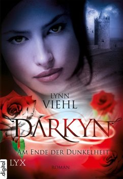 Am Ende der Dunkelheit / Darkyn Bd.7 (eBook, ePUB)