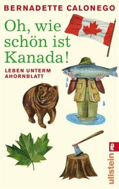 Oh, wie schön ist Kanada! (eBook, ePUB) - Calonego, Bernadette