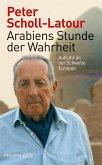 Arabiens Stunde der Wahrheit (eBook, ePUB)