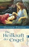 Heilkraft der Engel (eBook, ePUB)