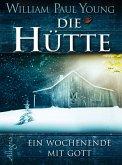 Die Hütte (eBook, ePUB)