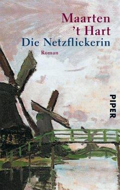 Die Netzflickerin (eBook, ePUB) - Hart, Maarten 't