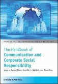 The Handbook of Communication and Corporate Social Responsibility (eBook, PDF)