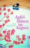 Apfelblüten im August (eBook, ePUB)