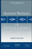 Quantum Mechanics for Electrical Engineers (eBook, PDF)