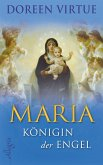 Maria - Königin der Engel (eBook, ePUB)