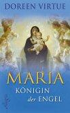 Maria - Königin der Engel (eBook, ePUB)