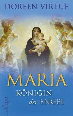 Maria - Königin der Engel (eBook, ePUB) - Virtue, Doreen