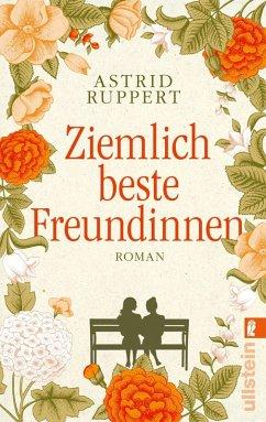 Ziemlich beste Freundinnen (eBook, ePUB) - Ruppert, Astrid