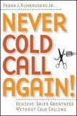 Never Cold Call Again (eBook, ePUB)