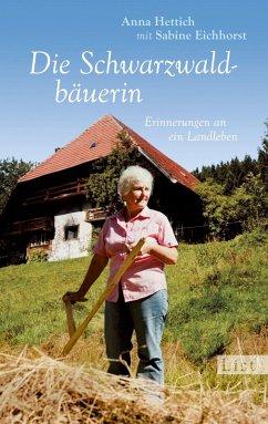 Die Schwarzwaldbäuerin (eBook, ePUB) - Hettich, Anna; Eichhorst, Sabine