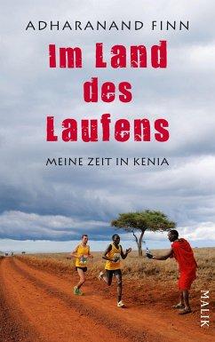 Im Land des Laufens (eBook, ePUB) - Finn, Adharanand