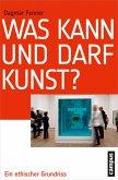 Was kann und darf Kunst? (eBook, ePUB)