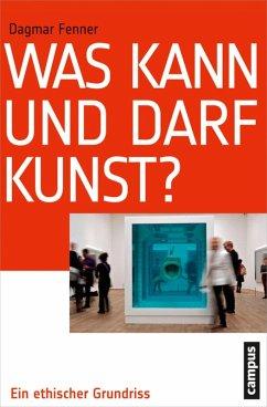 Was kann und darf Kunst? (eBook, ePUB) - Fenner, Dagmar