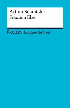 Lektüreschlüssel. Arthur Schnitzler: Fräulein Else (eBook, PDF) - Heizmann, Bertold