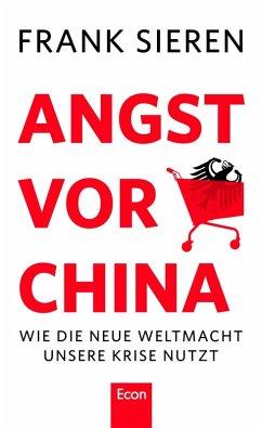 Angst vor China (eBook, ePUB) - Sieren, Frank