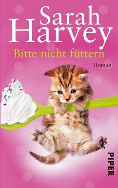 Bitte nicht füttern (eBook, ePUB) - Harvey, Sarah