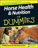 Horse Health and Nutrition For Dummies (eBook, ePUB)