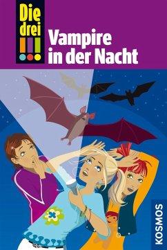 Vampire in der Nacht / Die drei Ausrufezeichen Bd.27 (eBook, ePUB) - Steckelmann, Petra