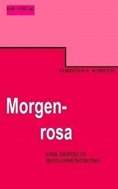 Morgenrosa (eBook, ePUB) - Schultze, Christian F.