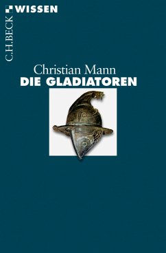 Die Gladiatoren (eBook, ePUB) - Mann, Christian