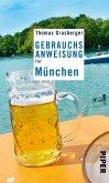 Gebrauchsanweisung für München (eBook, ePUB)