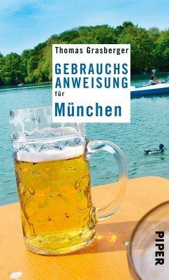 Gebrauchsanweisung für München (eBook, ePUB) - Grasberger, Thomas