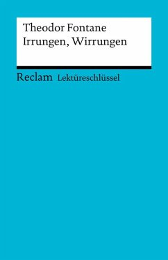 Lektüreschlüssel. Theodor Fontane: Irrungen, Wirrungen (eBook, PDF) - Poppe, Reiner